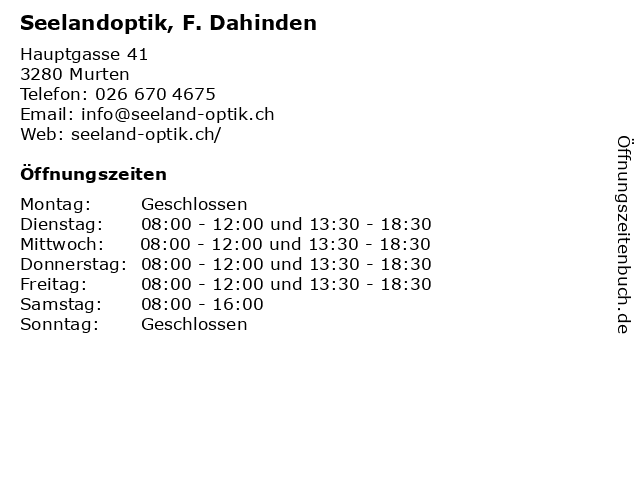 Seelandoptik, F. Dahinden in Murten: Adresse und Öffnungszeiten