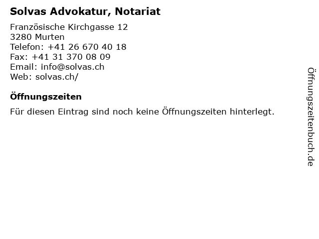 Solvas Advokatur, Notariat in Murten: Adresse und Öffnungszeiten