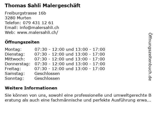 Thomas Sahli Malergeschäft in Murten: Adresse und Öffnungszeiten