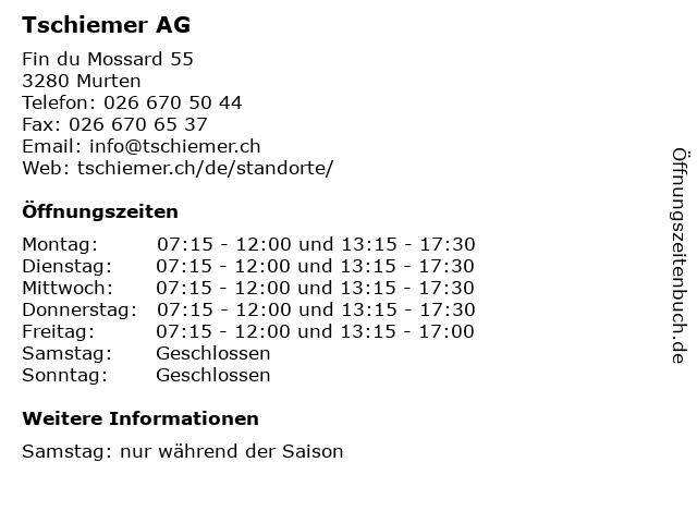 Tschiemer AG in Murten: Adresse und Öffnungszeiten