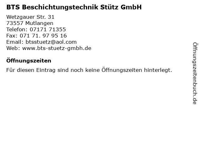 BTS Beschichtungstechnik Stütz GmbH in Mutlangen: Adresse und Öffnungszeiten
