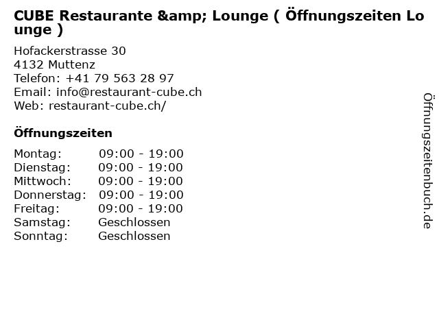 CUBE Restaurante & Lounge ( Öffnungszeiten Lounge ) in Muttenz: Adresse und Öffnungszeiten