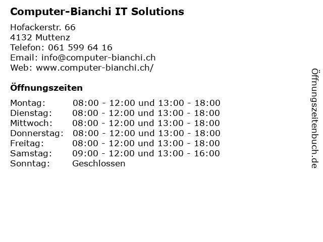 Computer-Bianchi IT Solutions in Muttenz: Adresse und Öffnungszeiten