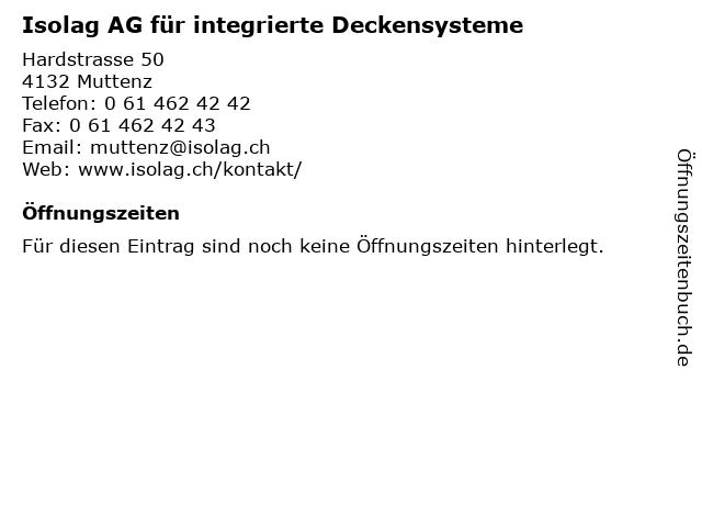 Isolag AG für integrierte Deckensysteme in Muttenz: Adresse und Öffnungszeiten