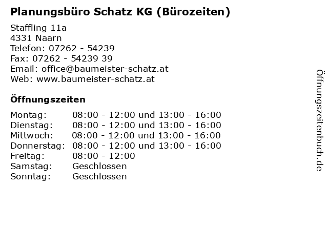 Planungsbüro Schatz KG (Bürozeiten) in Naarn: Adresse und Öffnungszeiten