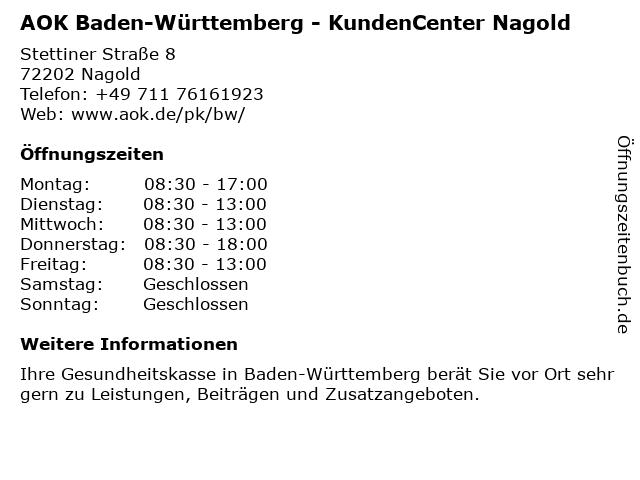 AOK Baden-Württemberg in Nagold: Adresse und Öffnungszeiten