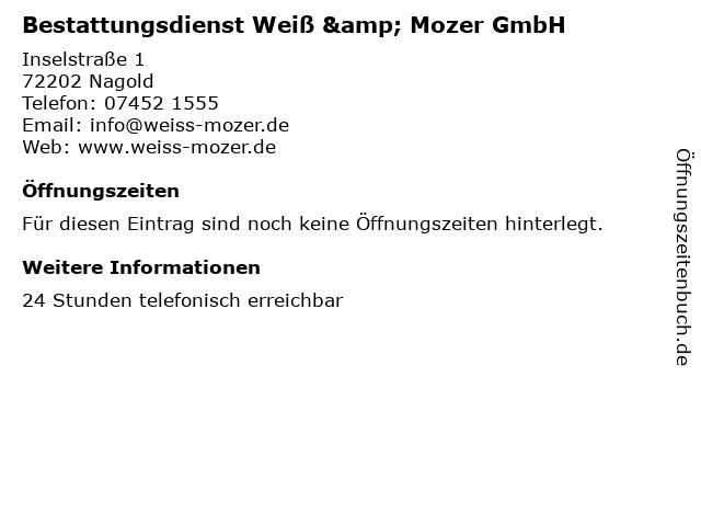 Bestattungsdienst Weiß & Mozer GmbH in Nagold: Adresse und Öffnungszeiten