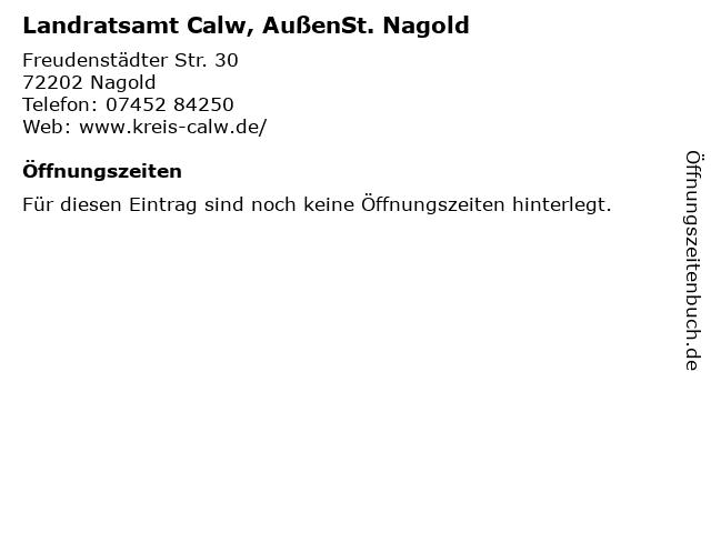 Landratsamt Calw, AußenSt. Nagold in Nagold: Adresse und Öffnungszeiten