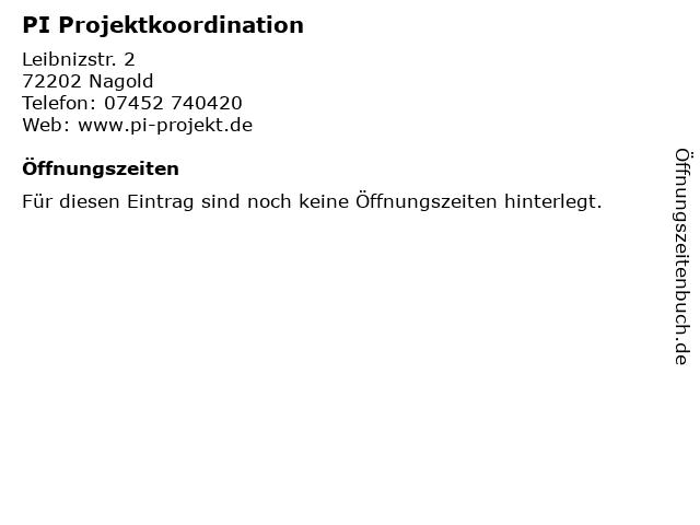 PI Projektkoordination in Nagold: Adresse und Öffnungszeiten