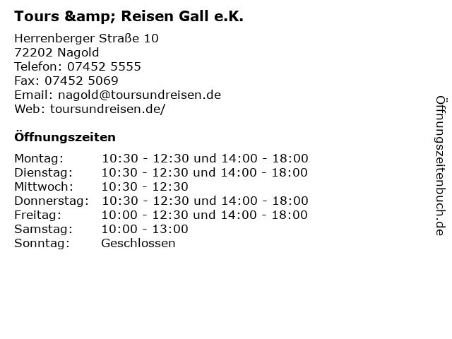 Tours & Reisen Gall e.K. in Nagold: Adresse und Öffnungszeiten