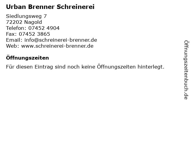 Urban Brenner Schreinerei in Nagold: Adresse und Öffnungszeiten