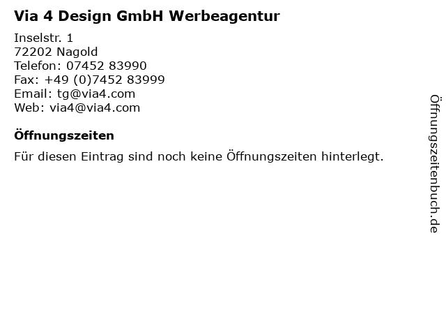 Via 4 Design GmbH Werbeagentur in Nagold: Adresse und Öffnungszeiten