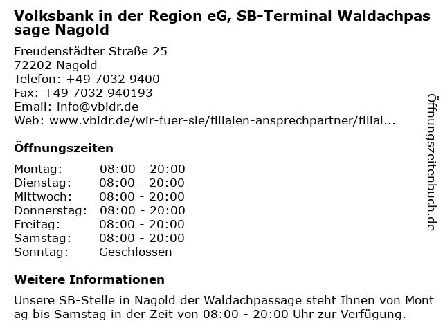 Volksbank Herrenberg-Nagold-Rottenburg eG, SB-Terminal Waldachpassage Nagold in Nagold: Adresse und Öffnungszeiten