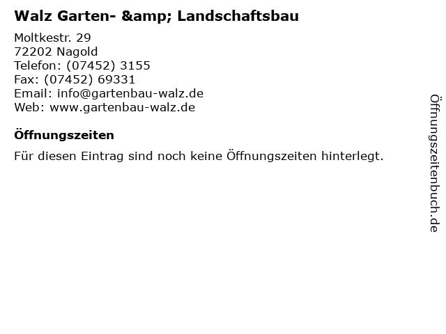 Walz Garten- & Landschaftsbau in Nagold: Adresse und Öffnungszeiten