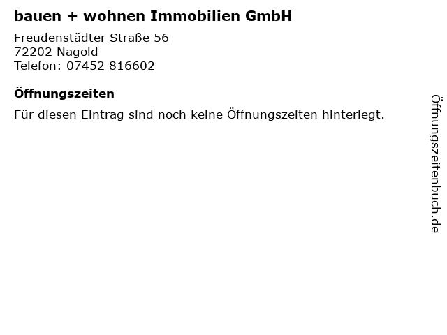 bauen + wohnen Immobilien GmbH in Nagold: Adresse und Öffnungszeiten