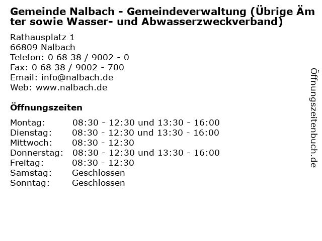 Gemeinde Nalbach - Gemeindeverwaltung (Übrige Ämter sowie Wasser- und Abwasserzweckverband) in Nalbach: Adresse und Öffnungszeiten