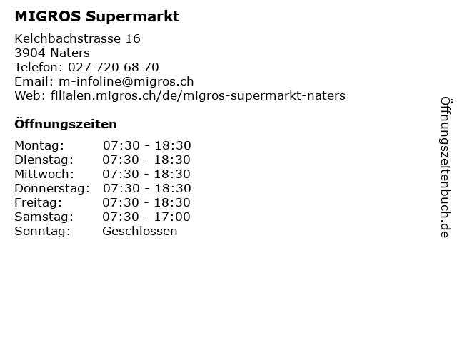MIGROS Supermarkt in Naters: Adresse und Öffnungszeiten
