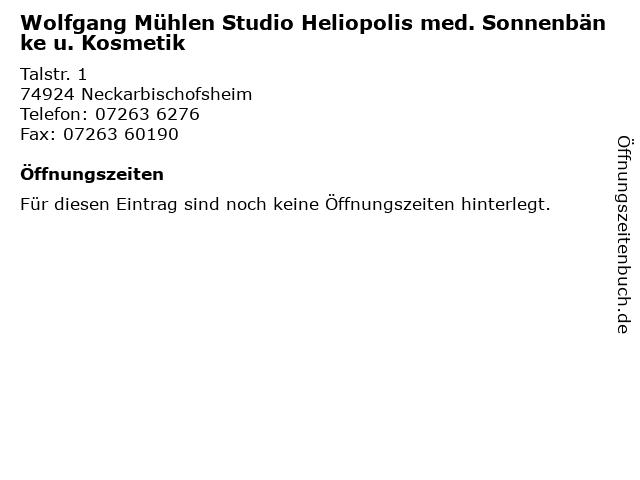 Wolfgang Mühlen Studio Heliopolis med. Sonnenbänke u. Kosmetik in Neckarbischofsheim: Adresse und Öffnungszeiten