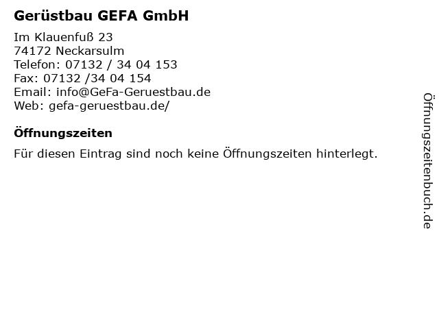 Gerüstbau GEFA GmbH in Neckarsulm: Adresse und Öffnungszeiten