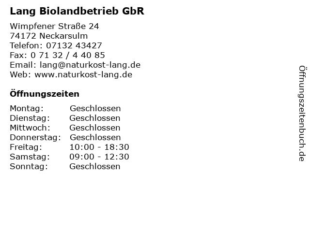 Lang Biolandbetrieb GbR in Neckarsulm: Adresse und Öffnungszeiten