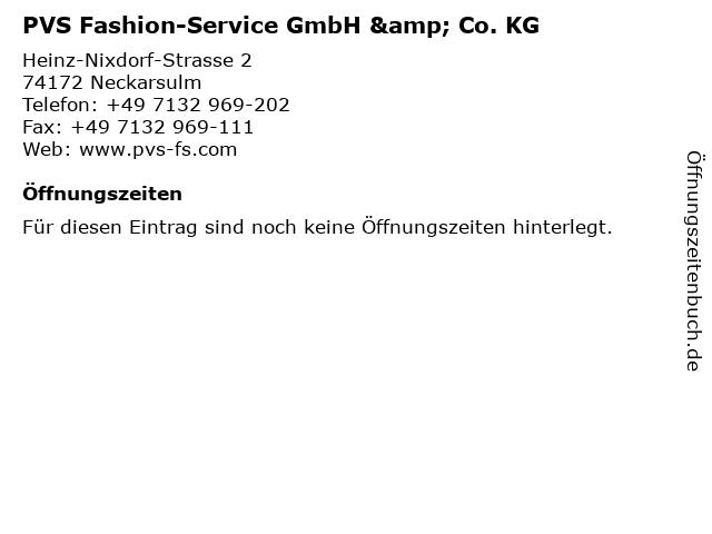 PVS Fashion-Service GmbH & Co. KG in Neckarsulm: Adresse und Öffnungszeiten