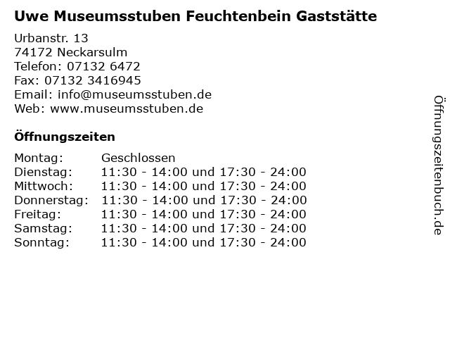 Uwe Museumsstuben Feuchtenbein Gaststätte in Neckarsulm: Adresse und Öffnungszeiten