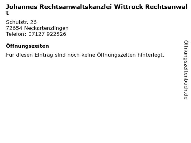 Johannes Rechtsanwaltskanzlei Wittrock Rechtsanwalt in Neckartenzlingen: Adresse und Öffnungszeiten