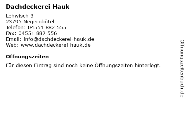 Dachdeckerei Hauk in Negernbötel: Adresse und Öffnungszeiten