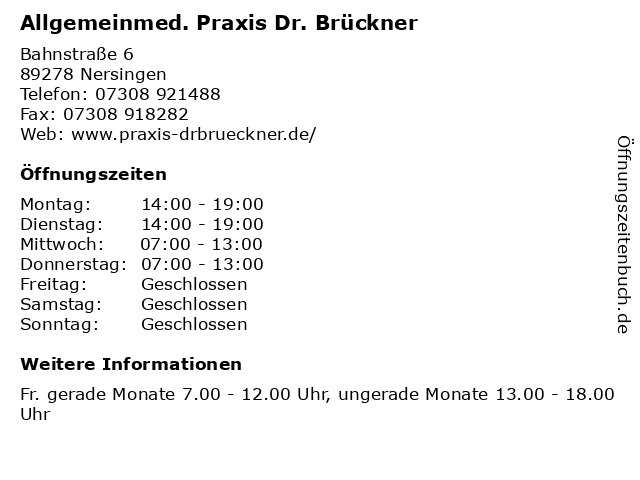Allgemeinmed. Praxis Dr. Brückner in Nersingen: Adresse und Öffnungszeiten