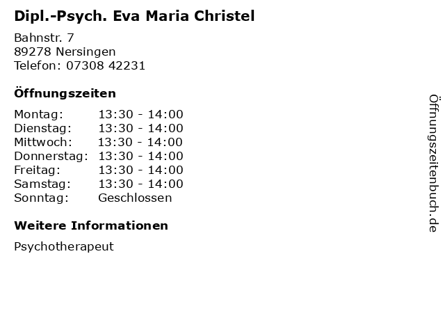 Dipl.-Psych. Eva Maria Christel in Nersingen: Adresse und Öffnungszeiten