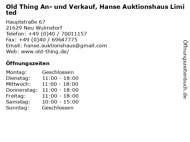 Old Thing An- und Verkauf, Hanse Auktionshaus Limited in Neu Wulmstorf: Adresse und Öffnungszeiten