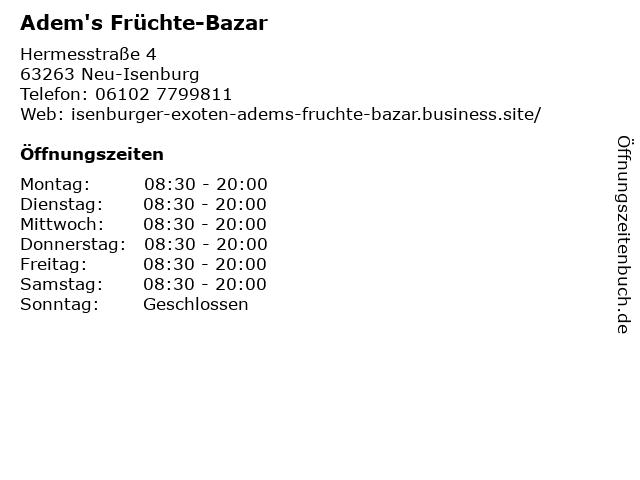 Adem's Früchte-Bazar in Neu-Isenburg: Adresse und Öffnungszeiten