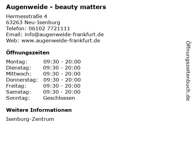 Augenweide - beauty matters in Neu-Isenburg: Adresse und Öffnungszeiten