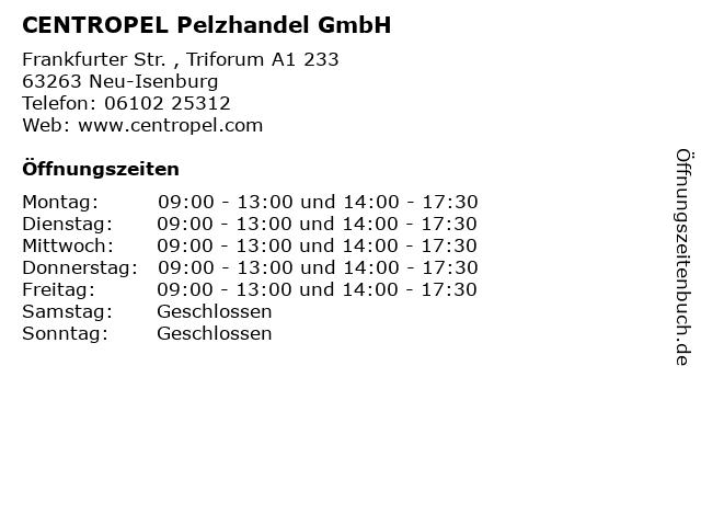CENTROPEL Pelzhandel GmbH in Neu-Isenburg: Adresse und Öffnungszeiten