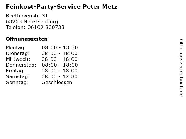 Feinkost-Party-Service Peter Metz in Neu-Isenburg: Adresse und Öffnungszeiten