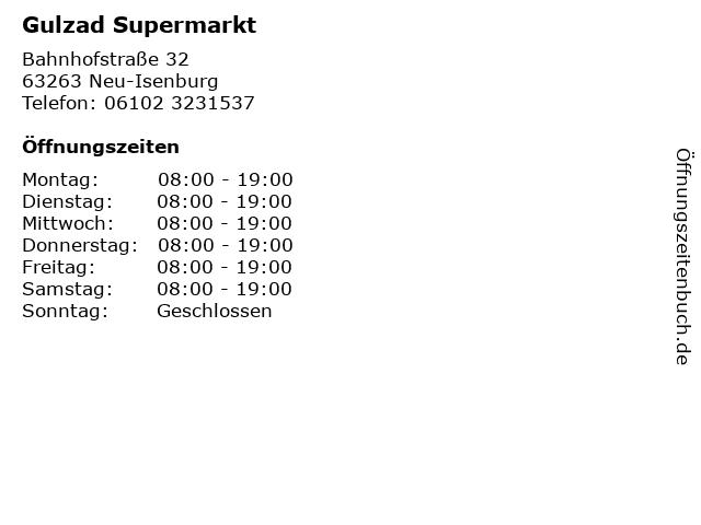 Gulzad Supermarkt in Neu-Isenburg: Adresse und Öffnungszeiten