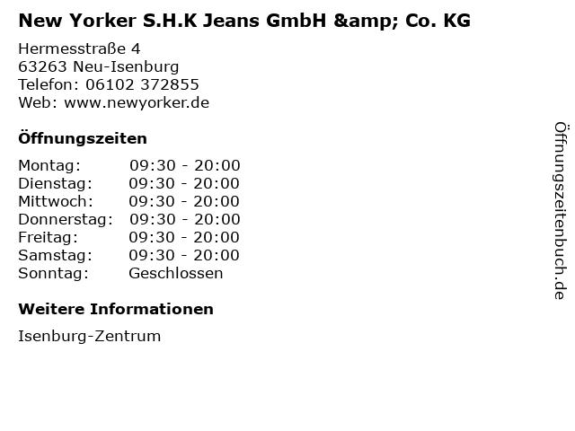 New Yorker S.H.K Jeans GmbH & Co. KG in Neu-Isenburg: Adresse und Öffnungszeiten