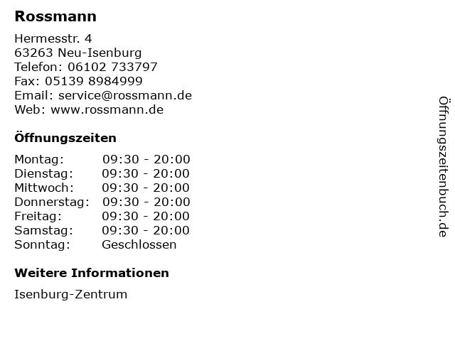 Dirk Rossmann GmbH in Neu-Isenburg: Adresse und Öffnungszeiten