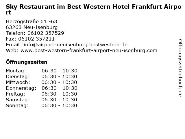 Sky Restaurant im Best Western Hotel Frankfurt Airport in Neu-Isenburg: Adresse und Öffnungszeiten