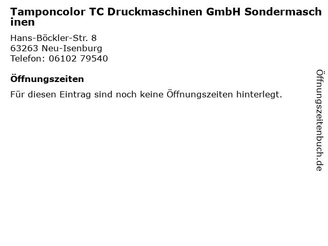 Tamponcolor TC Druckmaschinen GmbH Sondermaschinen in Neu-Isenburg: Adresse und Öffnungszeiten