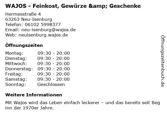 Wajos Die Genussmanufaktur in Neu-Isenburg: Adresse und Öffnungszeiten