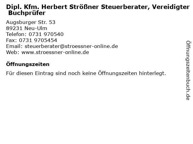 Dipl. Kfm. Herbert Strößner Steuerberater, Vereidigter Buchprüfer in Neu-Ulm: Adresse und Öffnungszeiten