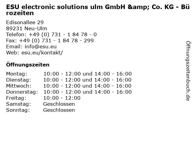 ESU electronic solutions ulm GmbH & Co. KG - Bürozeiten in Neu-Ulm: Adresse und Öffnungszeiten