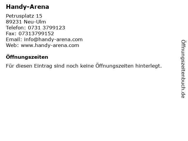 Handy-Arena in Neu-Ulm: Adresse und Öffnungszeiten