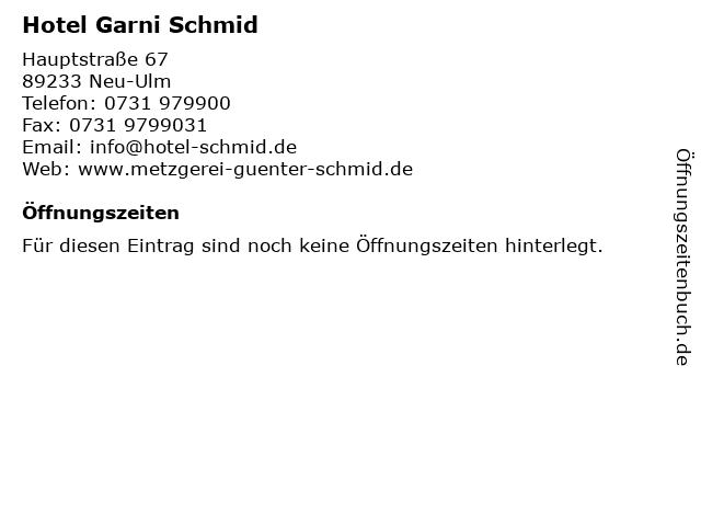 Hotel Garni Schmid in Neu-Ulm: Adresse und Öffnungszeiten