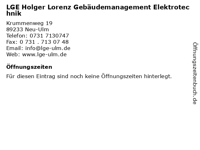 LGE Holger Lorenz Gebäudemanagement Elektrotechnik in Neu-Ulm: Adresse und Öffnungszeiten