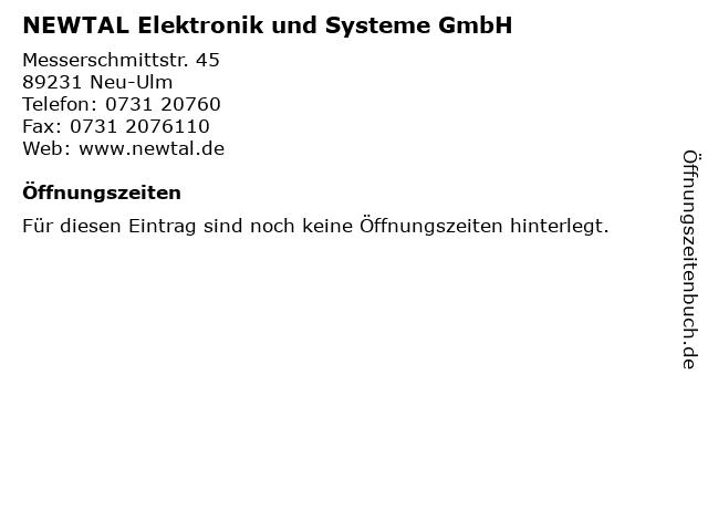 NEWTAL Elektronik und Systeme GmbH in Neu-Ulm: Adresse und Öffnungszeiten