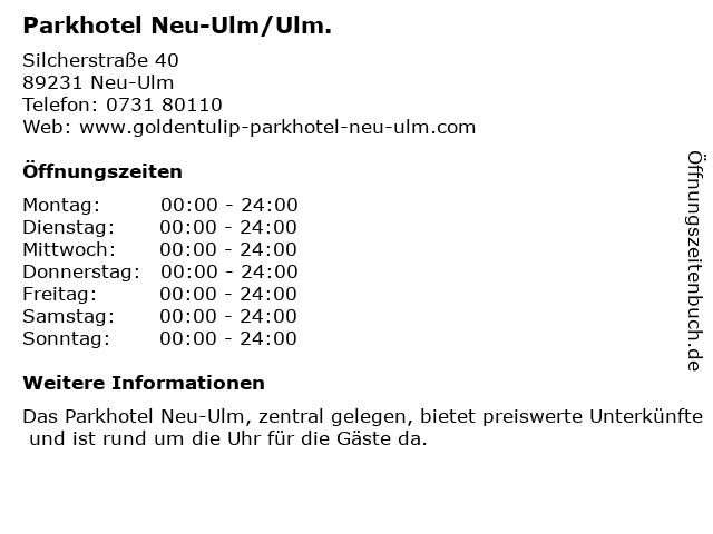 Parkhotel Neu-Ulm/Ulm. in Neu-Ulm: Adresse und Öffnungszeiten