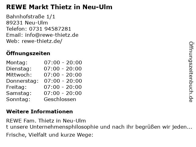 REWE Markt GmbH in Neu-Ulm: Adresse und Öffnungszeiten