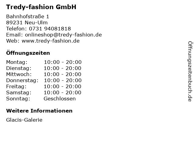 Tredy-fashion GmbH in Neu-Ulm: Adresse und Öffnungszeiten